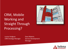 CRM, Mobile Working and Straight Through Processing?