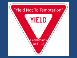 "Yield Not To Temptation"" - North Jackson church of Christ"