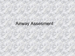 Airway Assesment and Complications