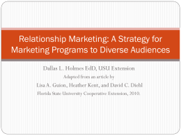 Relationship Marketing: A Strategy for Marketing Programs