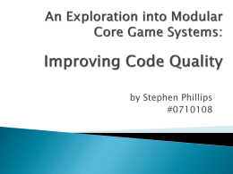 An Exploration into Modular Core Game Systems: Improving