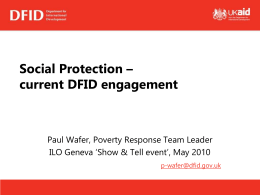 Current DFID enagement on social protection (cash