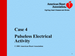 Case 4 - PD4 ACLS Powerpoint Lectures