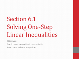 Section 6.1 Solving One-Step Linear Inequalities