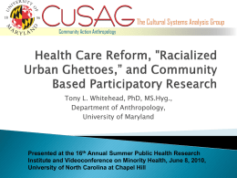 "Health Care Reform, 'Racialized Urban Ghettoes,"" and"