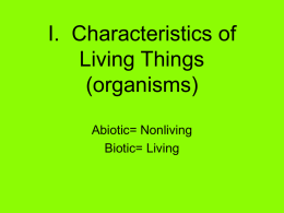 I. Characteristics of Living Things (organisms)