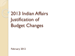 2013 Justification of Budget Changes