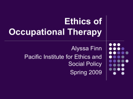 Ethics of Occupational Therapy