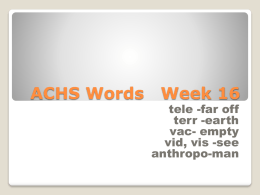 ACHS Words Week 16 - Mr. Ellis' Comprehensive Health and