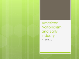 American Nationalism and Early Industry