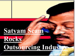Satyam Scandal Rocks Outsourcing Industry