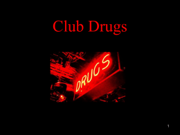 Club drugs - Tri-County Women's Centre