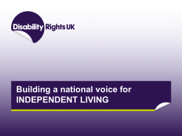 Presentation title - Disability Rights UK