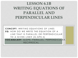 Lesson 6.2b Writing Equations of Parallel and