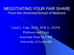 NEGOTIATING YOUR FAIR SHARE From the University/School of