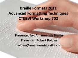 Braille Formats 2011 Clarifying The Code