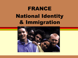 France Immigration National identity & the Right to be