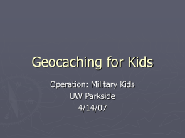 Geocaching for Kids - - Wisconsin Geocaching Association