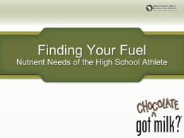 Finding Your Fuel - Nutrient Needs of the High School Athlete