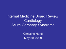 Internal Medicine Board Review: Cardiology Acute Coronary