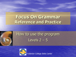 Focus On Grammar - Fullerton College