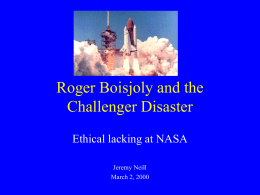 Roger Boisjoly and the Challenger Disaster