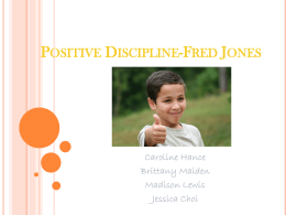 Positive Discipline-Fred Jones