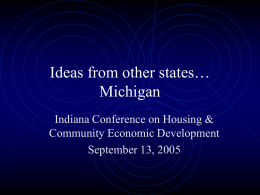 Ideas from other states… Michigan