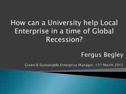 Fergus BegleyGreen & Sustainable Enterprise Manager, 15th