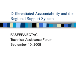 Differentiated Accountability and the Regional Support System