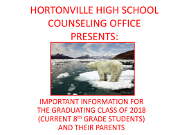 HORTONVILLE HIGH SCHOOL COUNSELING OFFICE PRESENTS: