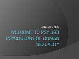 Welcome to psy 383 Psychology of Human Sexuality