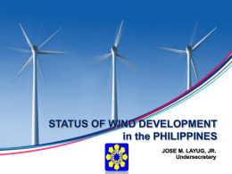 STATUS OF WIND DEVELOPMENT in the PHILIPPINES