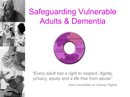 Safeguarding Vulnerable Adults & Dementia