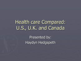Health care Compared: U.S., U.K. and Canada