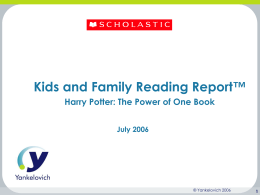 Kids and Family Reading Report: Harry Potter: The Power of