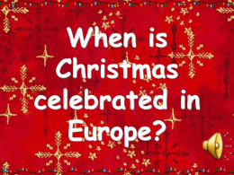 When is Christmas celebrated in Europe?