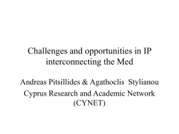 Challenges and opportunities in IP interconnecting the Med