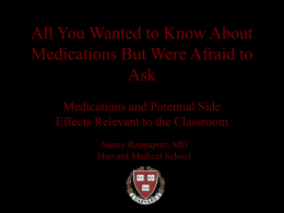All You Wanted to Know About Medications But Were Afraid