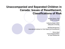 Unaccompanied and Separated Children in Canada: Issues of