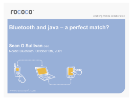 Bluetooth and Java – A Perfect Match?