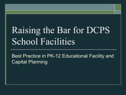 Raising the Bar for DCPS School Facilities