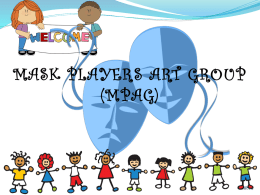 SUMMER THEATRE WORKSHOP - Mask Players Art Group