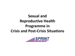 Sexual and Reproductive Health Programme in Crisis and