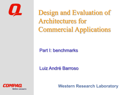 Design and Evaluation of Architectures for Commercial