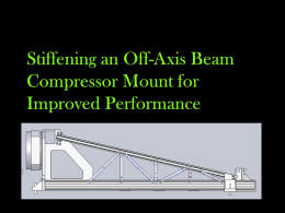 Stiffening an Off-Axis Beam Compressor Mount for Improved
