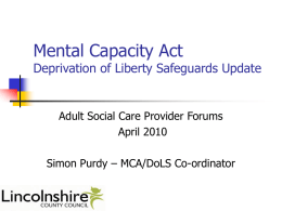 Mental Capacity Act Deprivation of Liberty Safeguards Update