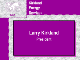 KIRKLAND ENERGY SERVICES - Welcome to Kirkland