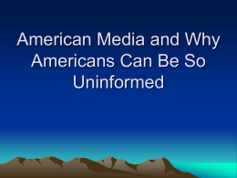 American Media: Information or Manipulation