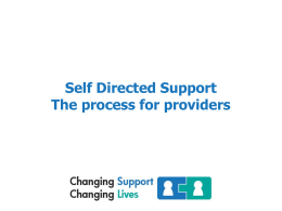Self Directed Support The process for providers